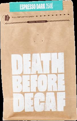 Death Before Decaf Espresso Dark 250 g kaffebönor