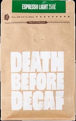 Death Before Decaf Espresso Light 250 g kaffebönor