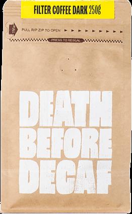 Death Before Decaf Filter Coffee Dark 250 g kaffebönor
