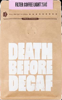 Death Before Decaf Filter Coffee Light 250 g kaffebönor